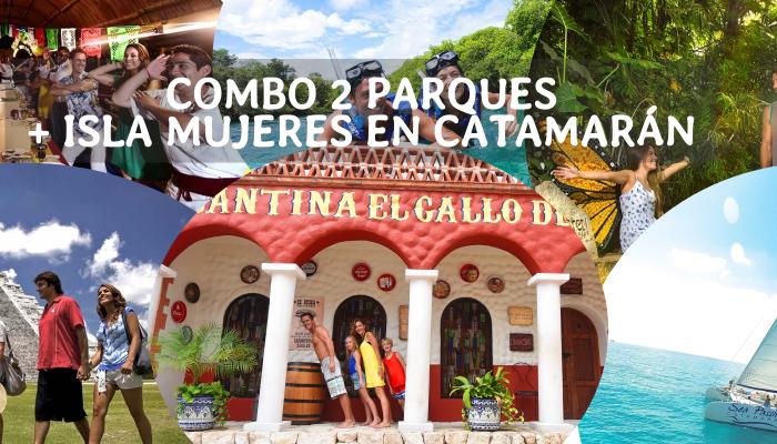 Combo 2 Parques + Isla Mujeres en Catamarán