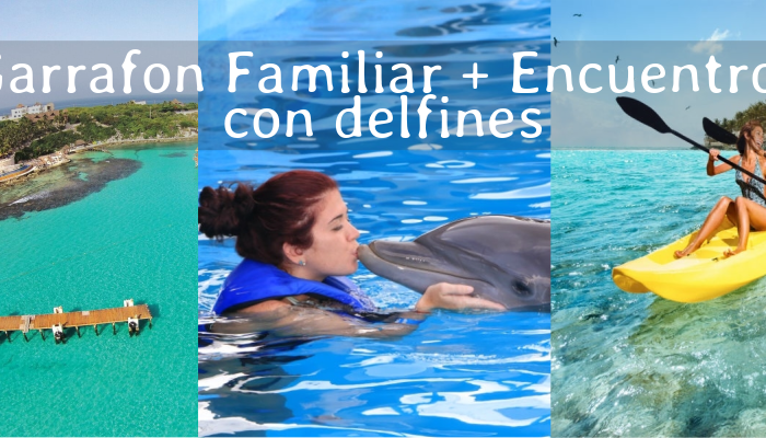 Paquete Familiar Parque Garrafón Isla Mujeres + Encuentro con Delfines