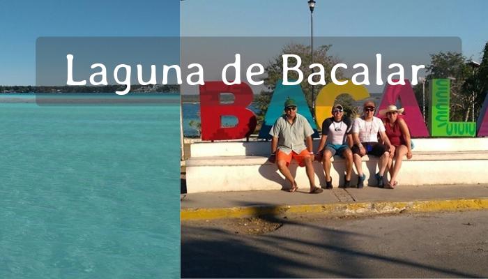 Tour Laguna de Bacalar desde Cancún y Riviera Maya