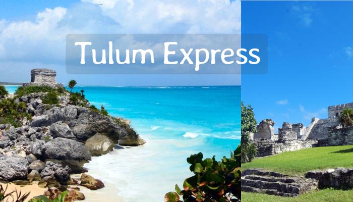 Tulum Express